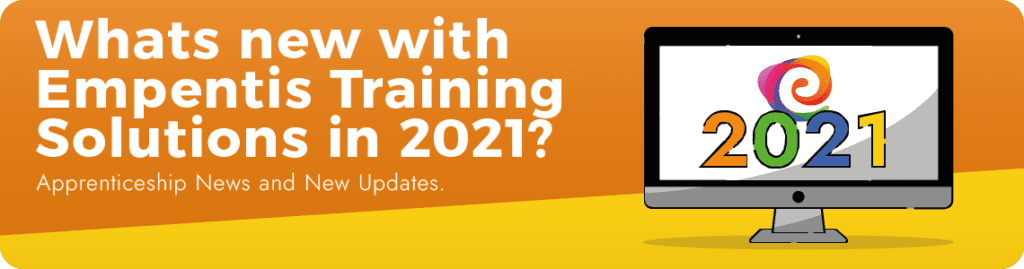 Empentis Training Solutions, Blog banner, 2021 Apprenticeships, apprentice, e learning